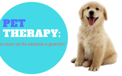 Pet Therapy: un cane mi ha aiutata a guarire!